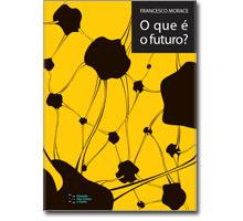 O que é o futuro?