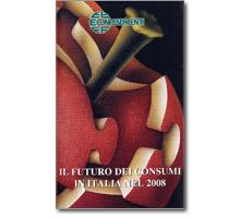Il Futuro dei Consumi In Italia nel 2008