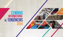 Cenário Internacional de Tendências 2014